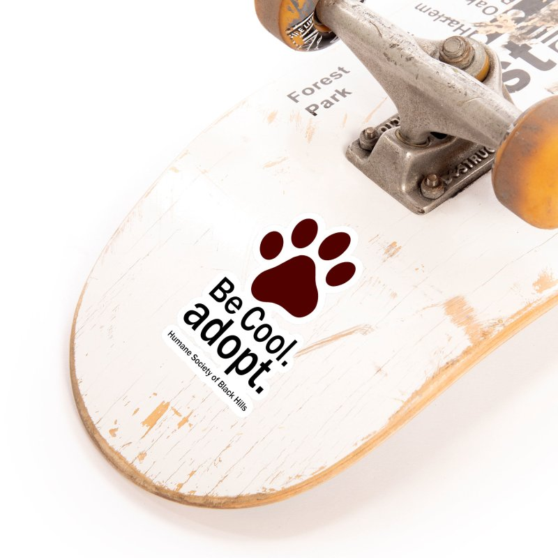 Be Cool. Adopt - Maroon Accessories Sticker by The Humane Society of the Black Hills
