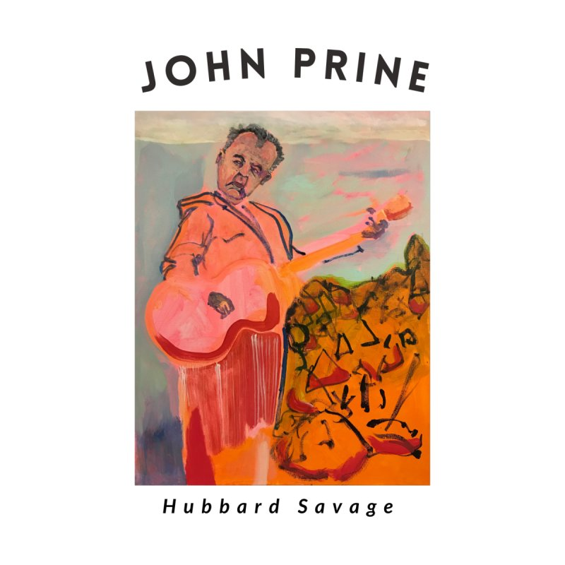 John Prine by Hubbard Savage Men's T-Shirt by hubbard.savage.art