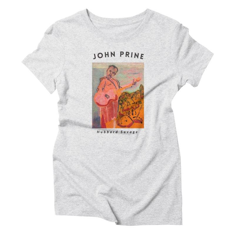 John Prine by Hubbard Savage Women's T-Shirt by hubbard.savage.art