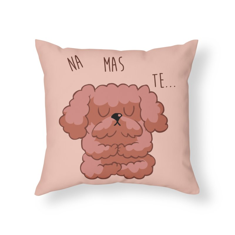 Namaste Poodle Home Throw Pillow by huebucket's Artist Shop