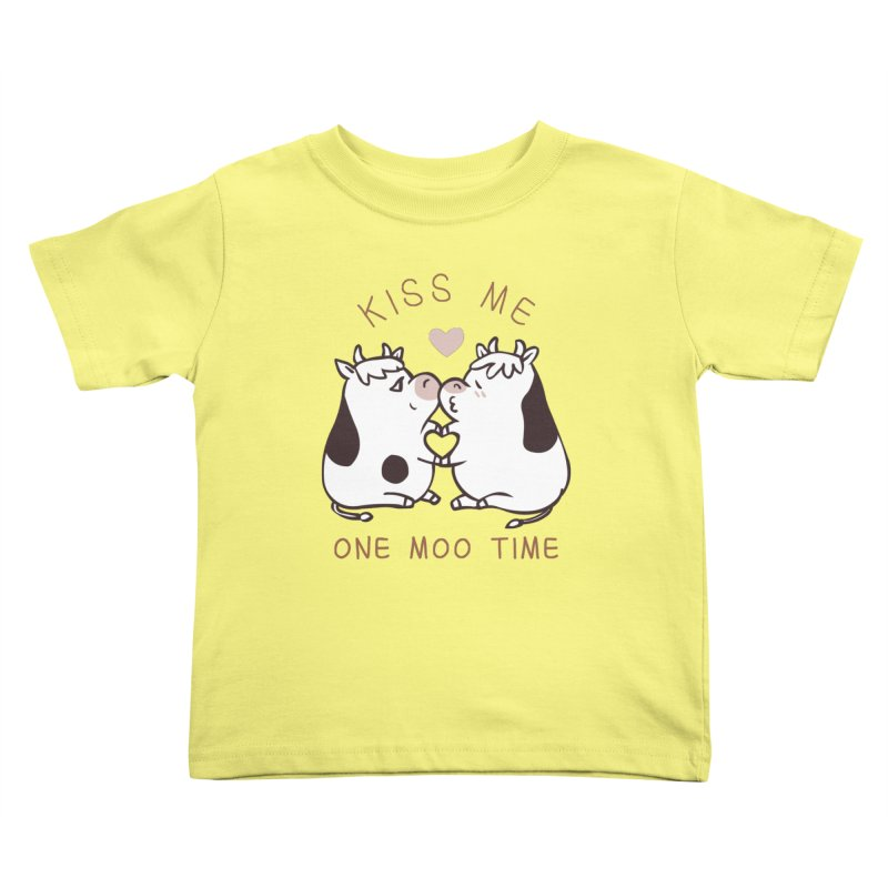 Kiss me one moo time Kids Toddler T-Shirt by huebucket's Artist Shop