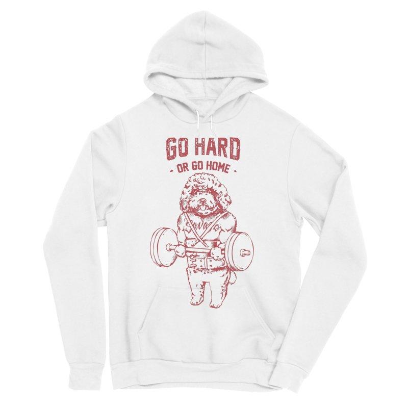 Go Hard or Go Home Poodle Women's Sponge Fleece Pullover Hoody by huebucket's Artist Shop