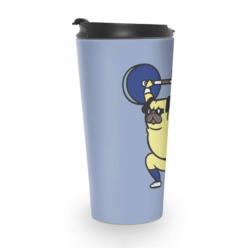 The snatch weightlifting Pug Accessories Travel Mug by huebucket's Artist Shop