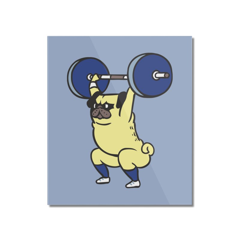 The snatch weightlifting Pug Home Mounted Acrylic Print by huebucket's Artist Shop