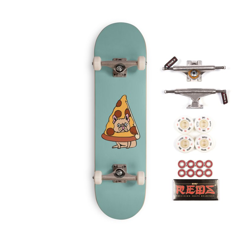 Pizza Frenchie Accessories Complete - Pro Skateboard by huebucket's Artist Shop