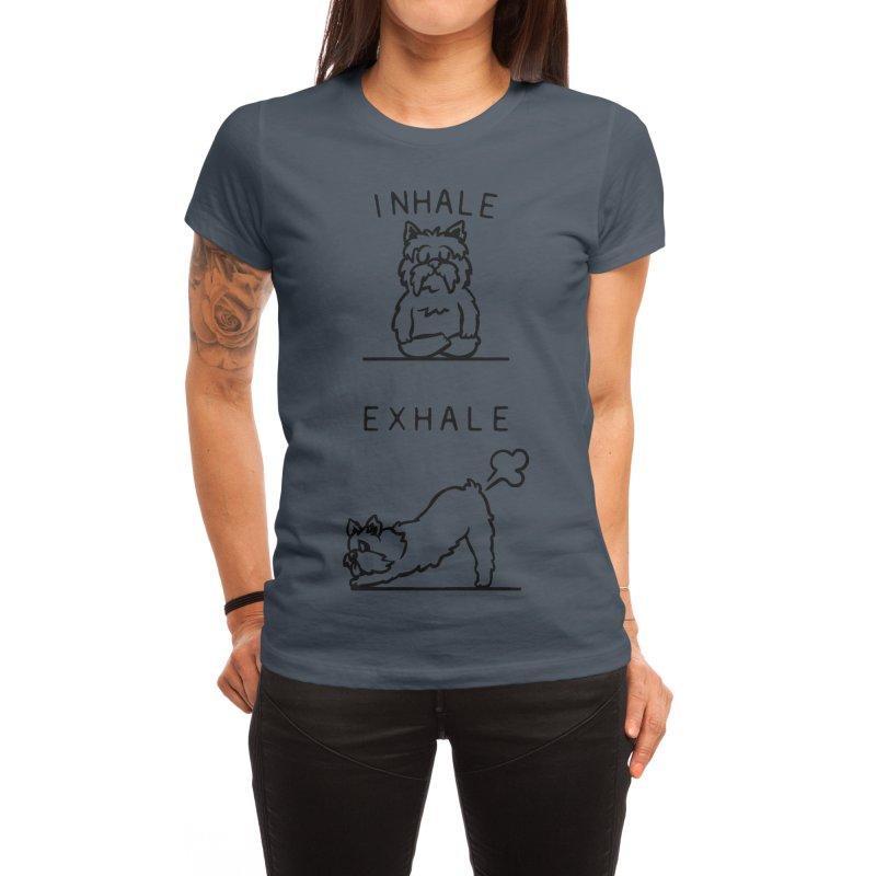 Inhale Exhale Yorkshire Terrier Women's T-Shirt by huebucket's Artist Shop