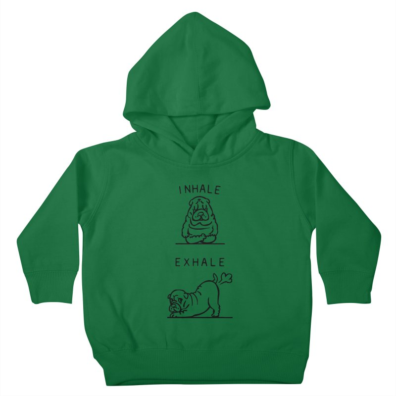 Inhale Exhale Shar Pei Kids Toddler Pullover Hoody by huebucket's Artist Shop