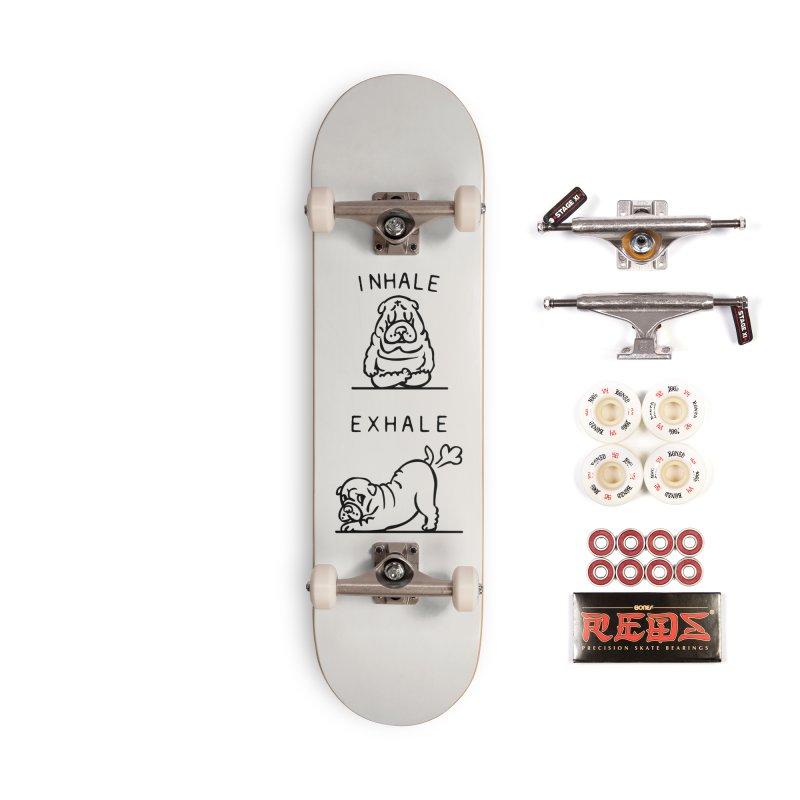 Inhale Exhale Shar Pei Accessories Complete - Pro Skateboard by huebucket's Artist Shop
