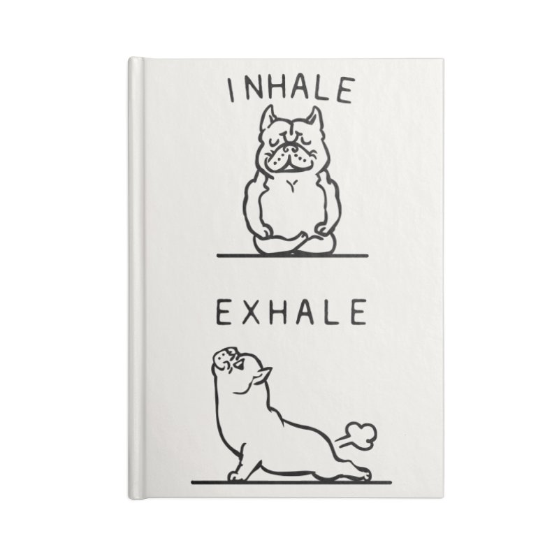 Inhale Exhale American Bully Accessories Lined Journal Notebook by huebucket's Artist Shop