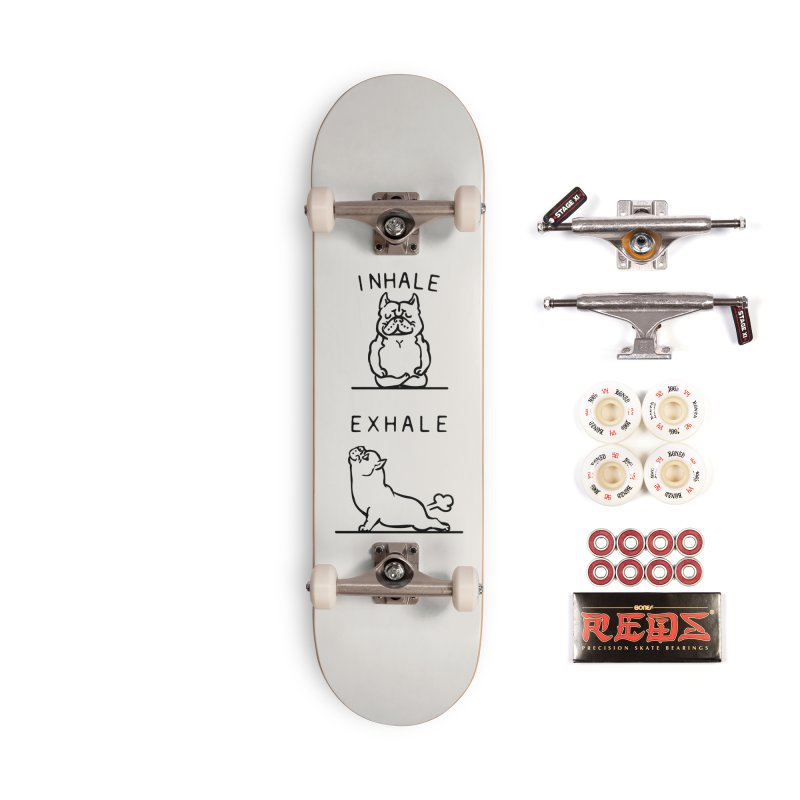 Inhale Exhale American Bully Accessories Complete - Pro Skateboard by huebucket's Artist Shop