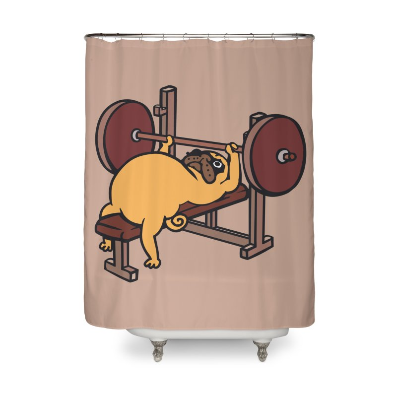 Pug Bench Press Home Shower Curtain by huebucket's Artist Shop