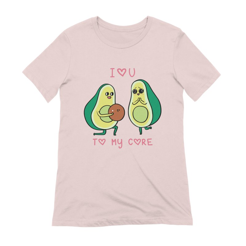 Love U to My Core Avocado Women's Extra Soft T-Shirt by huebucket's Artist Shop