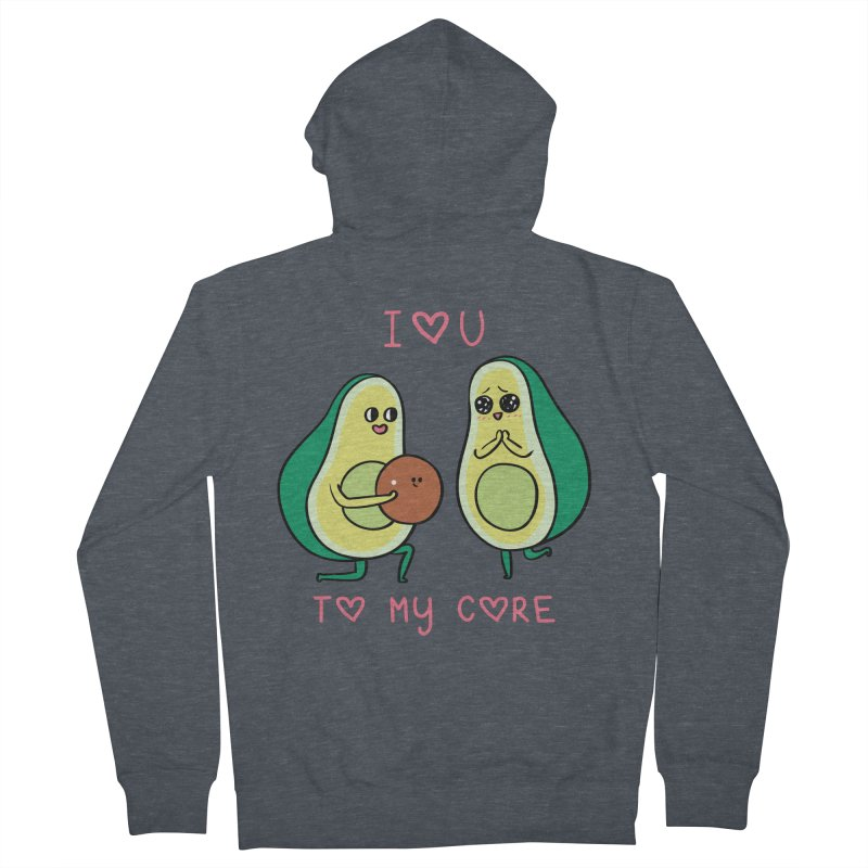 Love U to My Core Avocado Women's French Terry Zip-Up Hoody by huebucket's Artist Shop