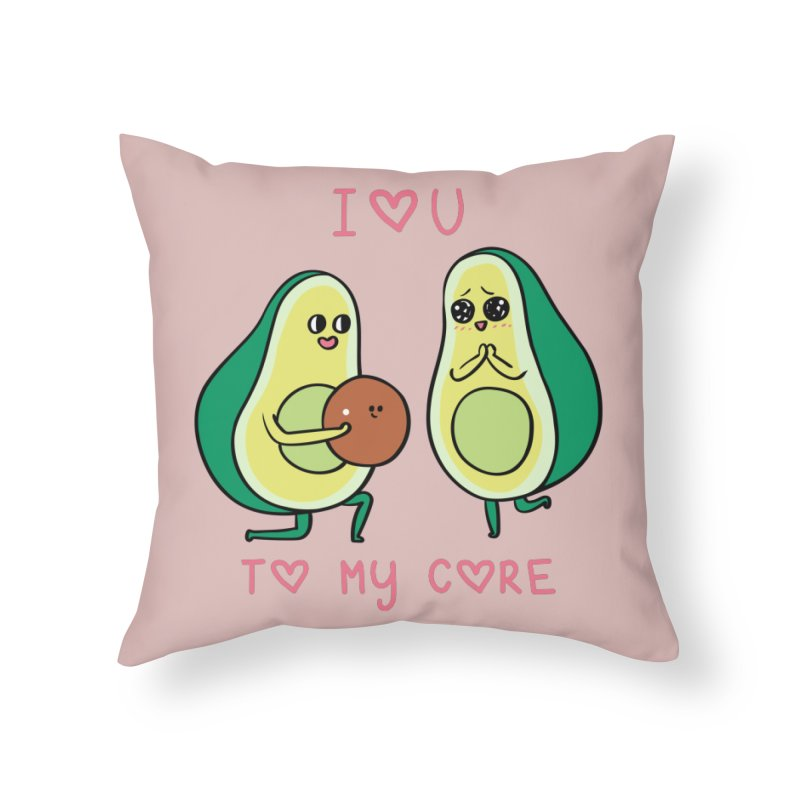Love U to My Core Avocado Home Throw Pillow by huebucket's Artist Shop