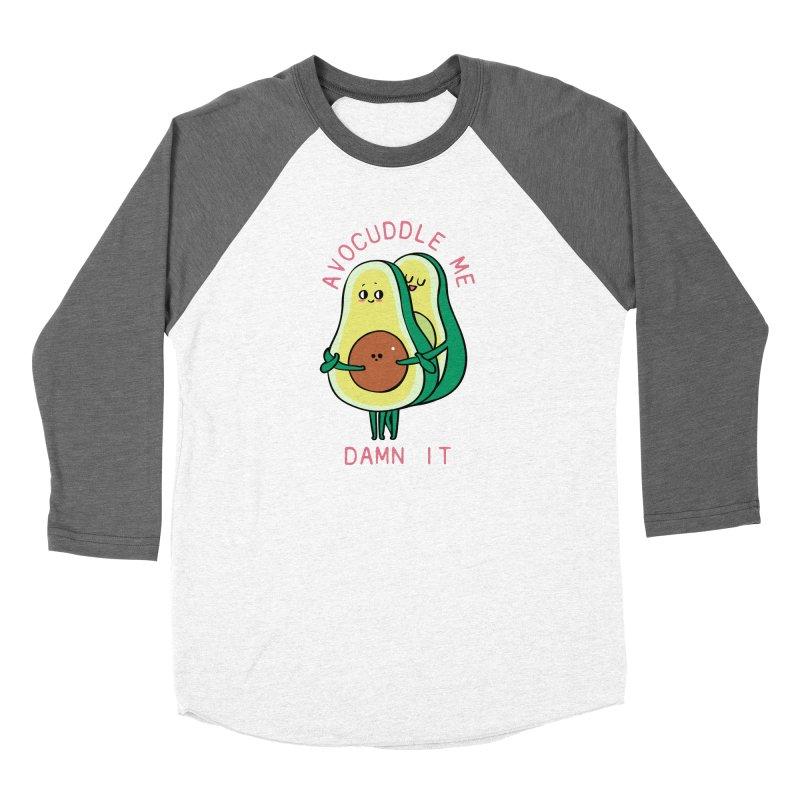 Avocuddle Me Damn It Women's Longsleeve T-Shirt by huebucket's Artist Shop