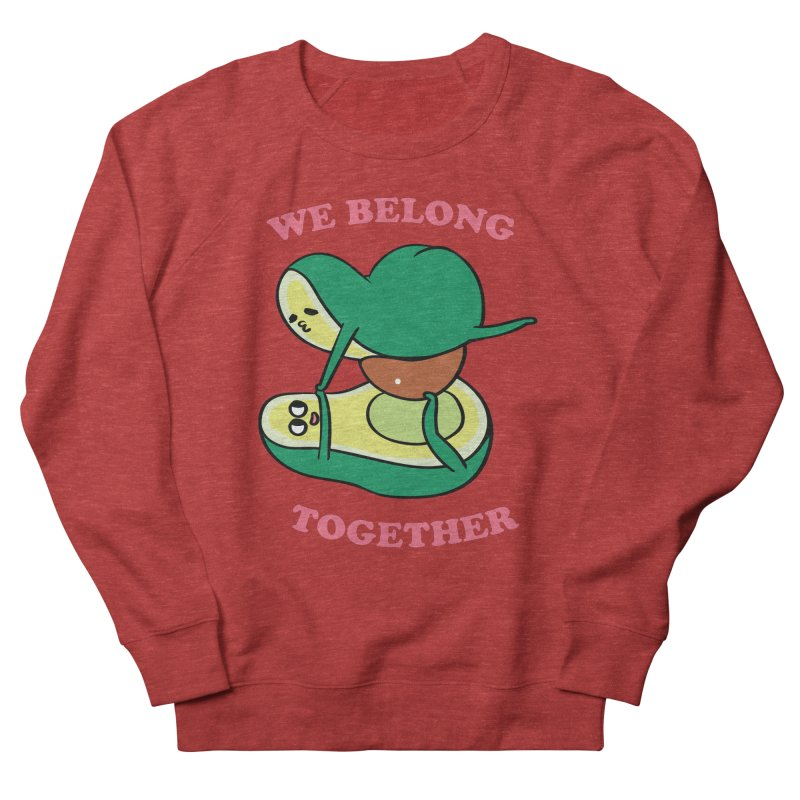 We Belong Together Avocado Yoga Women's French Terry Sweatshirt by huebucket's Artist Shop