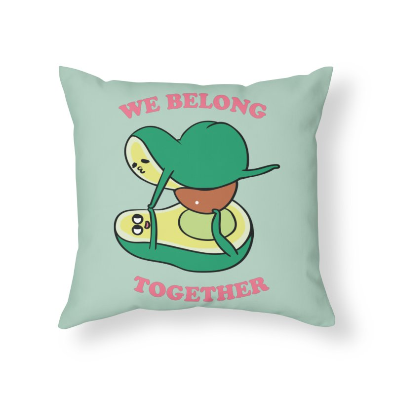 We Belong Together Avocado Yoga Home Throw Pillow by huebucket's Artist Shop