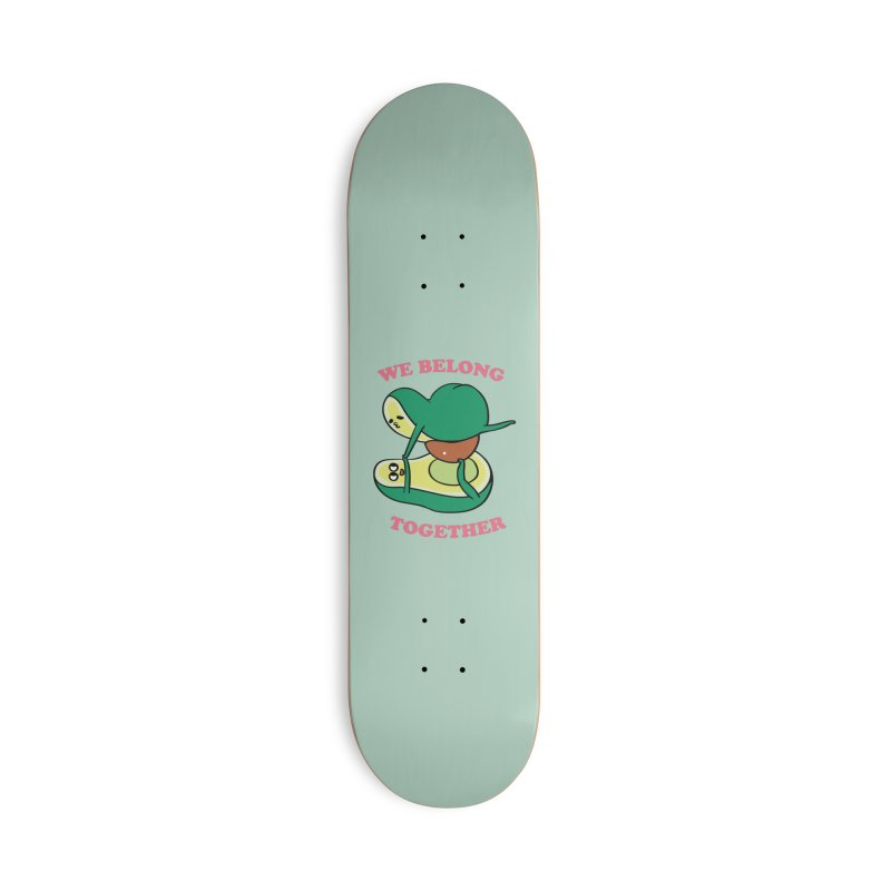 We Belong Together Avocado Yoga Accessories Skateboard by huebucket's Artist Shop