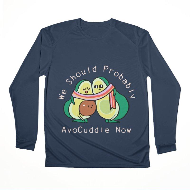 We Should Probably AvoCuddle Now Men's Performance Longsleeve T-Shirt by huebucket's Artist Shop
