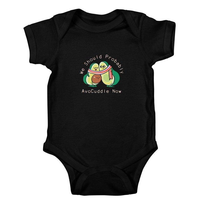 We Should Probably AvoCuddle Now Kids Baby Bodysuit by huebucket's Artist Shop