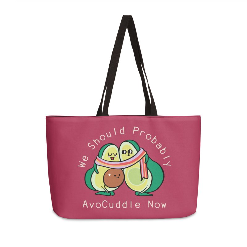 We Should Probably AvoCuddle Now Accessories Weekender Bag Bag by huebucket's Artist Shop