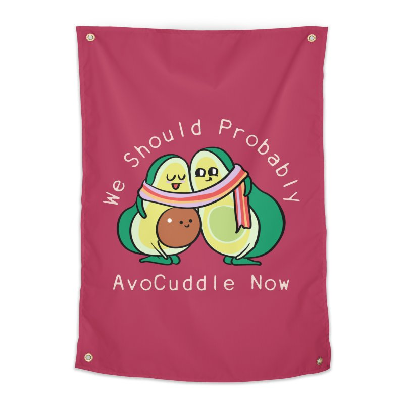 We Should Probably AvoCuddle Now Home Tapestry by huebucket's Artist Shop