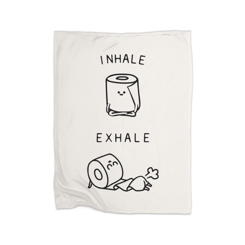 Inhale Exhale Toilet Paper Home Blanket by huebucket's Artist Shop