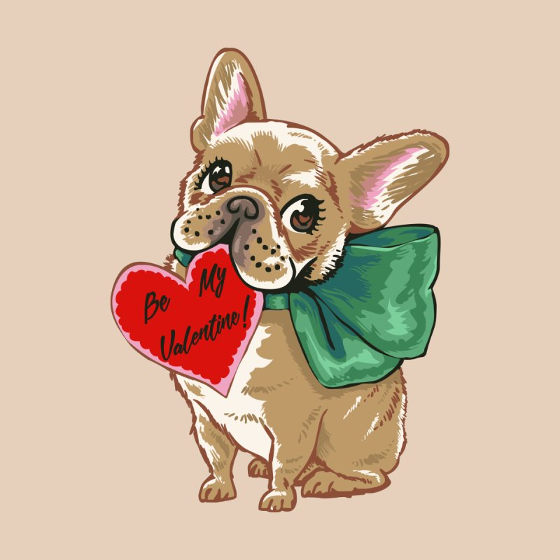 Be My Valentine Frenchie by huebucket's Artist Shop
