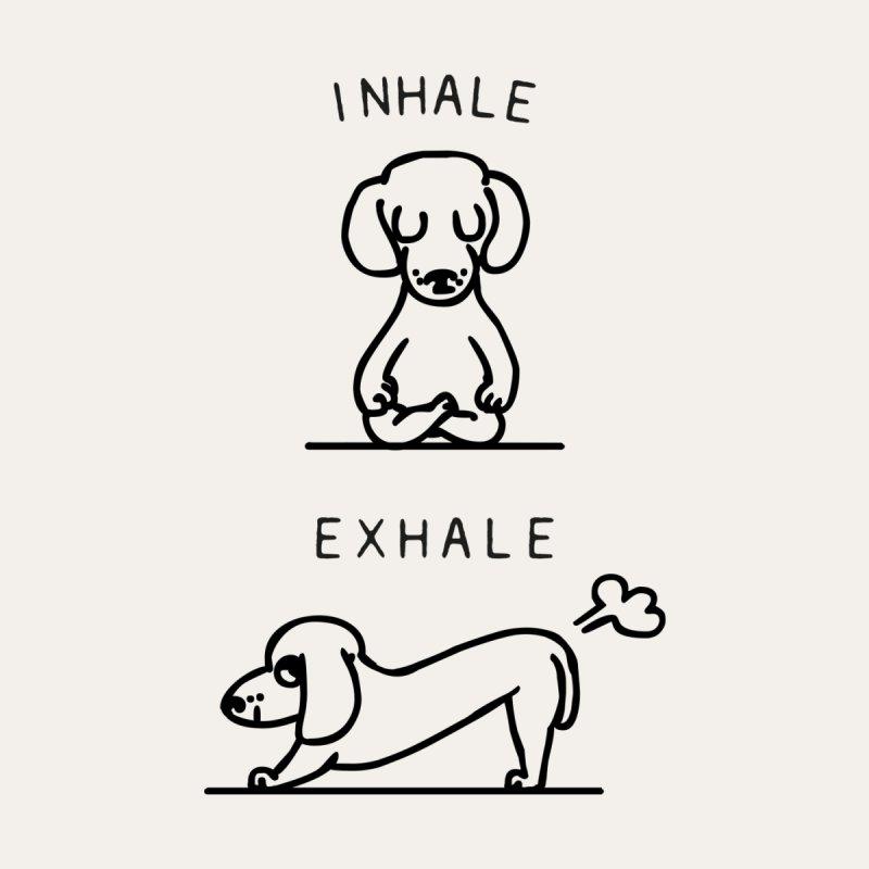 Inhale Exhale Dachshund   by huebucket's Artist Shop