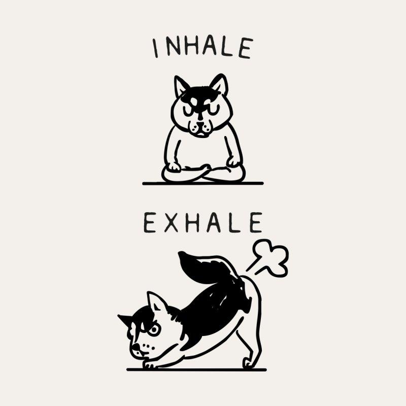 Inhale Exhale Husky None  by huebucket's Artist Shop