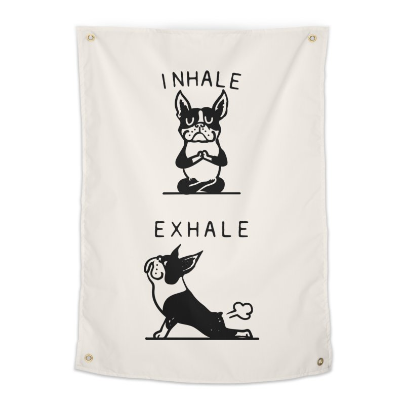 Inhale Exhale Boston Terrier Home Tapestry by huebucket's Artist Shop