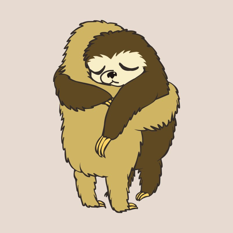 Sloth Hugs None  by huebucket's Artist Shop