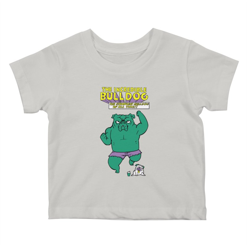 The Incredible English Bulldog Kids Baby T-Shirt by huebucket's Artist Shop