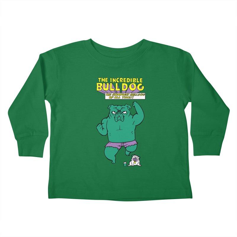 The Incredible English Bulldog Kids Toddler Longsleeve T-Shirt by huebucket's Artist Shop