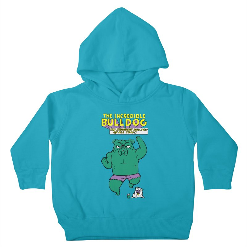 The Incredible English Bulldog Kids Toddler Pullover Hoody by huebucket's Artist Shop