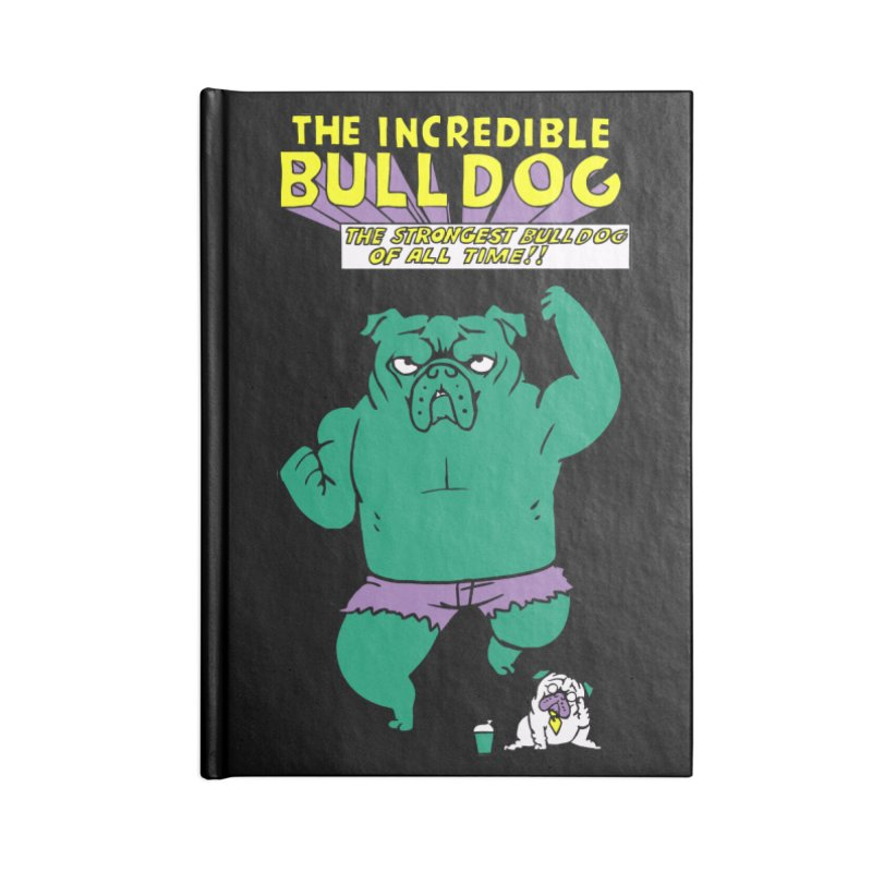 The Incredible English Bulldog Accessories Notebook by huebucket's Artist Shop