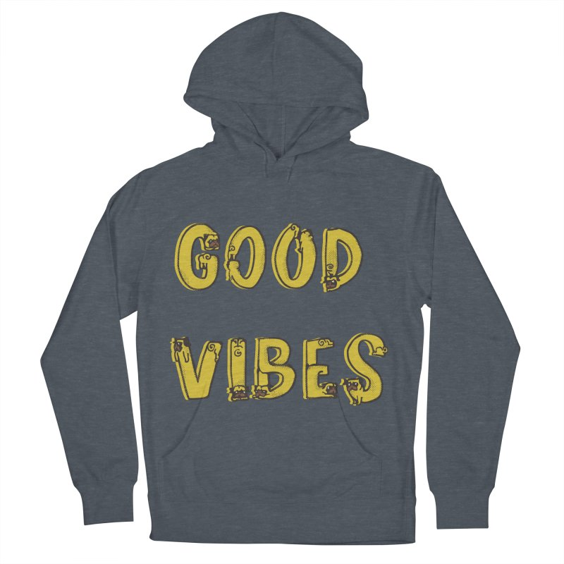 Good Vibes Pugs Men's Pullover Hoody by huebucket's Artist Shop
