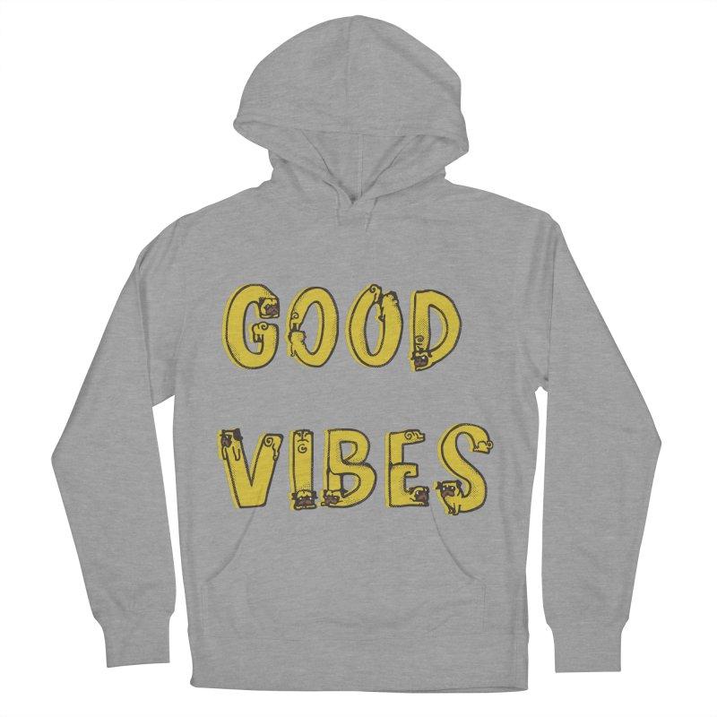 Good Vibes Pugs Men's Pullover Hoody by huebucket's Artist Shop