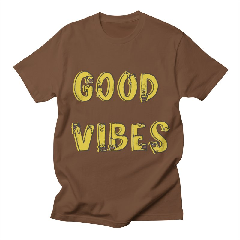 Good Vibes Pugs Women's Unisex T-Shirt by huebucket's Artist Shop