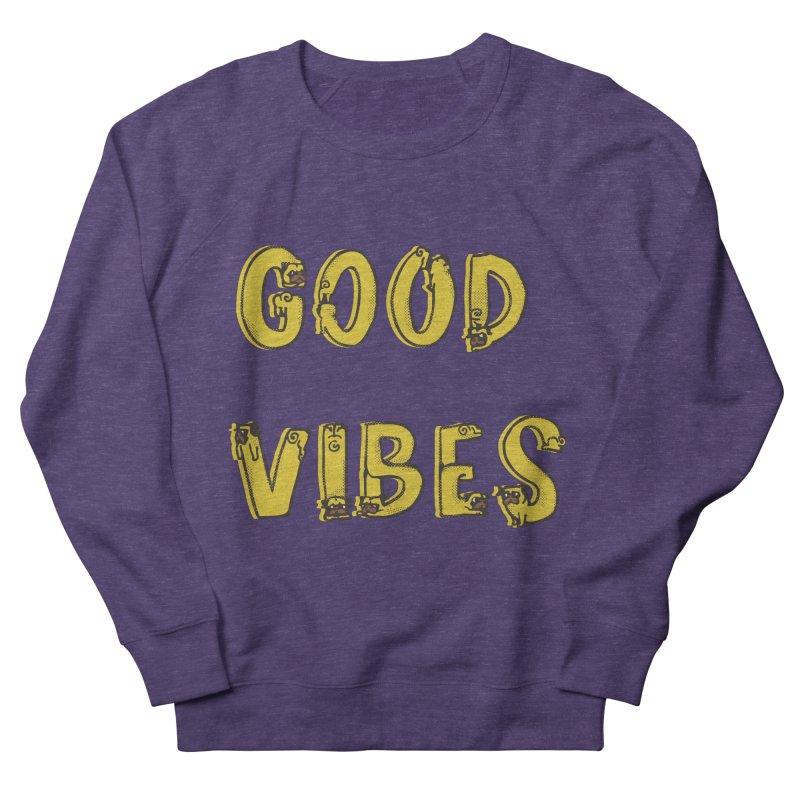 Good Vibes Pugs Women's Sweatshirt by huebucket's Artist Shop