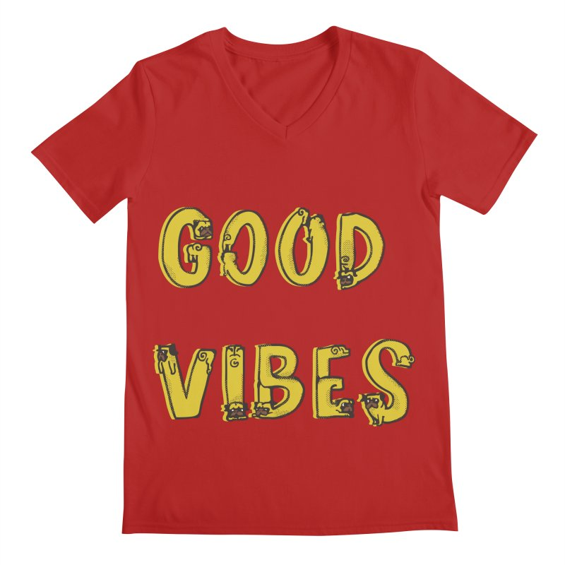 Good Vibes Pugs Men's V-Neck by huebucket's Artist Shop