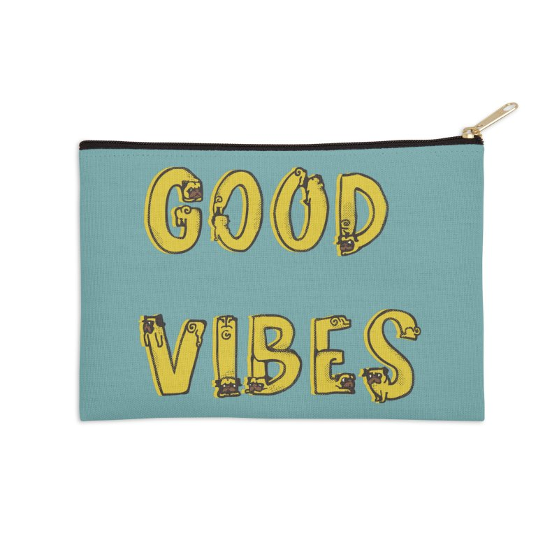 Good Vibes Pugs Accessories Zip Pouch by huebucket's Artist Shop