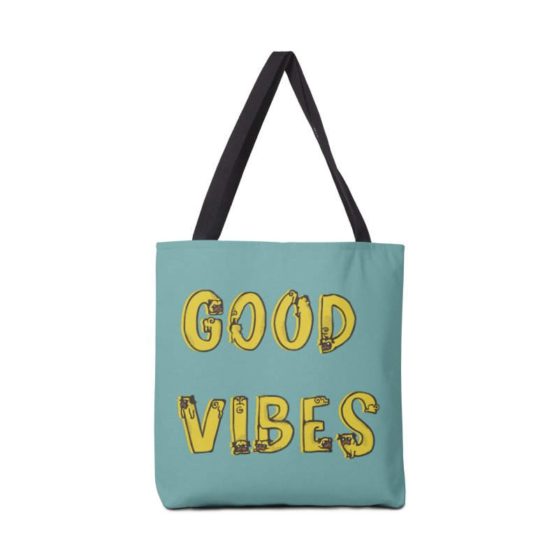 Good Vibes Pugs Accessories Bag by huebucket's Artist Shop