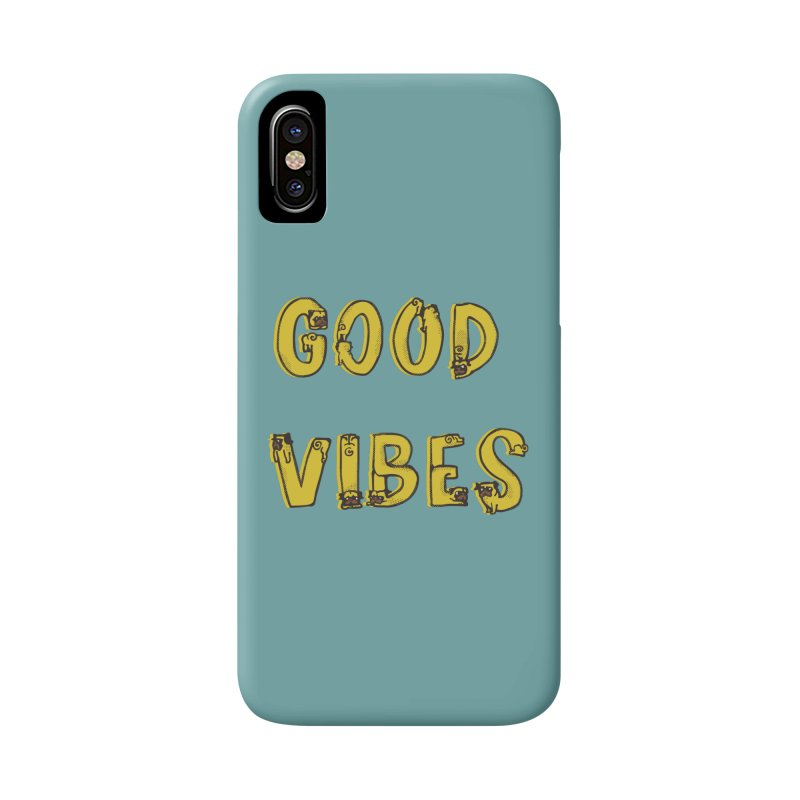 Good Vibes Pugs Accessories Phone Case by huebucket's Artist Shop