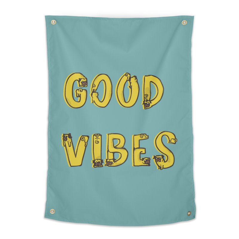 Good Vibes Pugs Home Tapestry by huebucket's Artist Shop