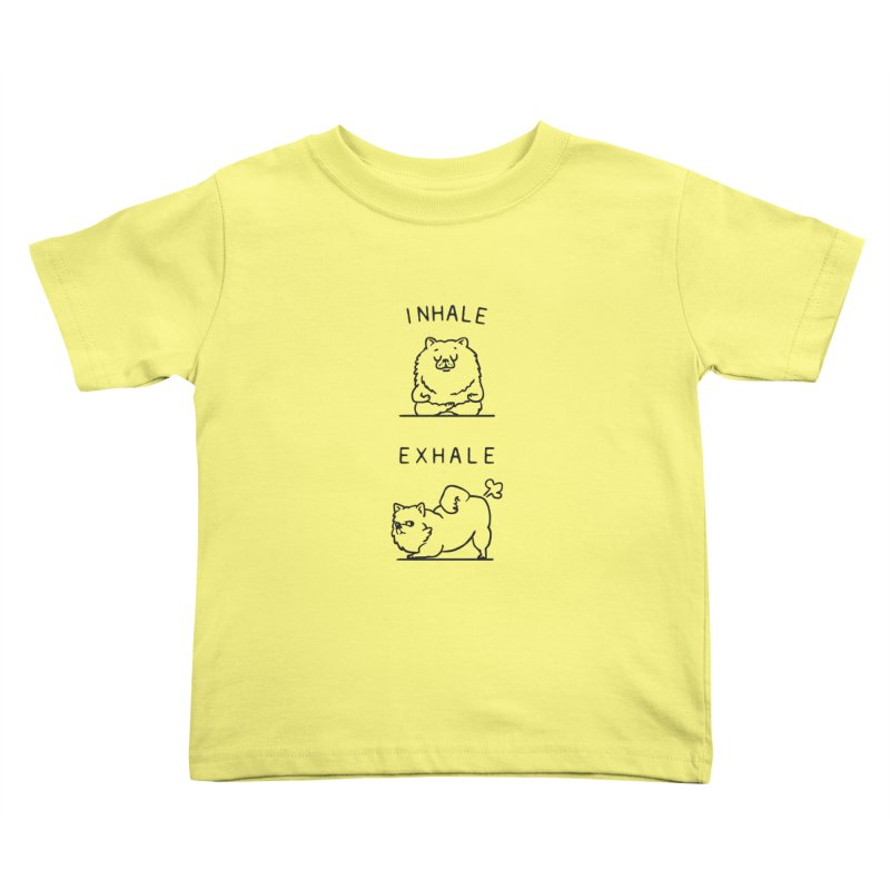 Inhale Exhale Pomeranian Kids Toddler T-Shirt by huebucket's Artist Shop