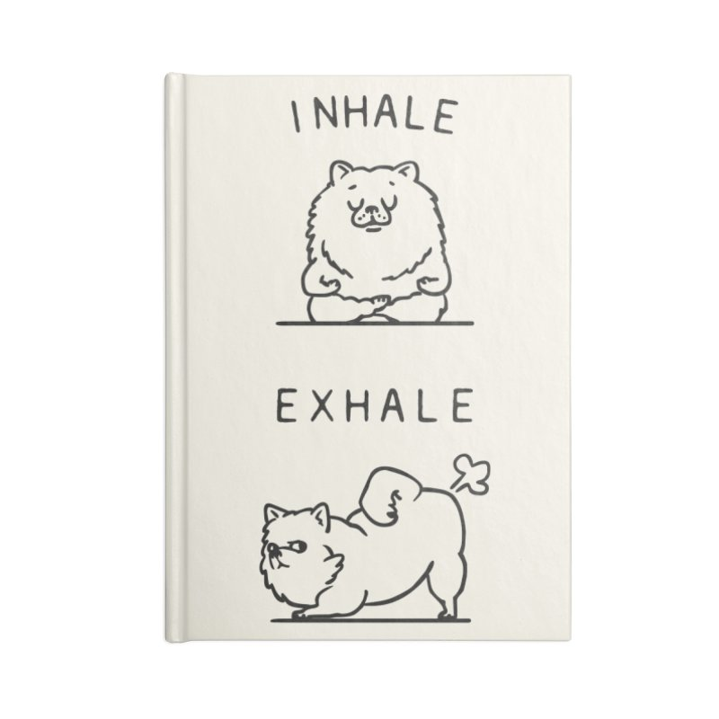 Inhale Exhale Pomeranian Accessories Notebook by huebucket's Artist Shop