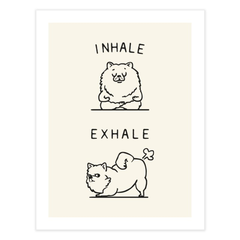 Inhale Exhale Pomeranian Home Fine Art Print by huebucket's Artist Shop