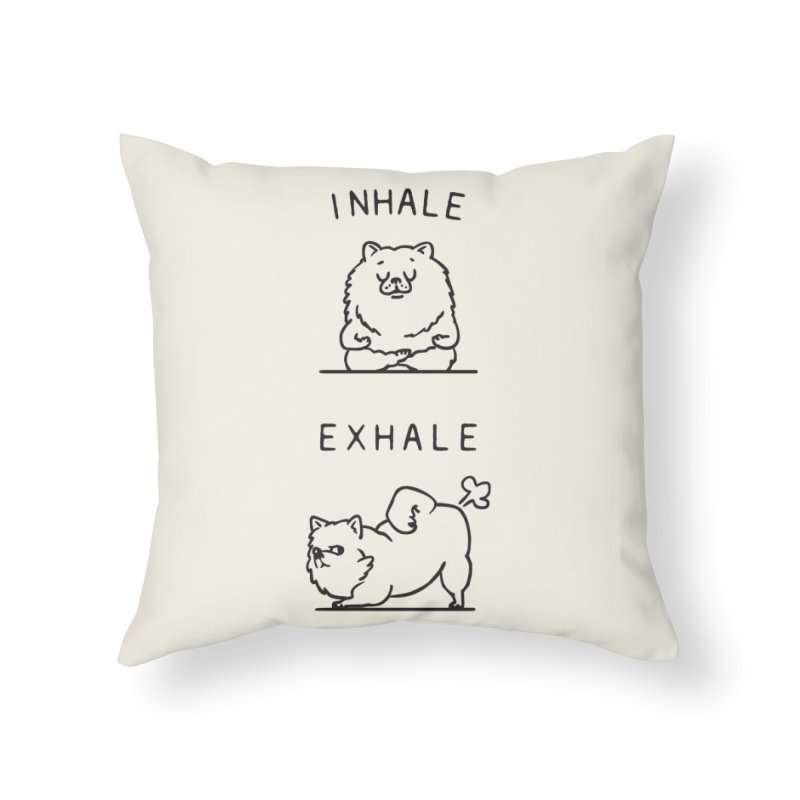 Inhale Exhale Pomeranian Home Throw Pillow by huebucket's Artist Shop