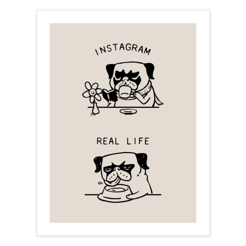 Instagram vs Real Life Home Fine Art Print by huebucket's Artist Shop